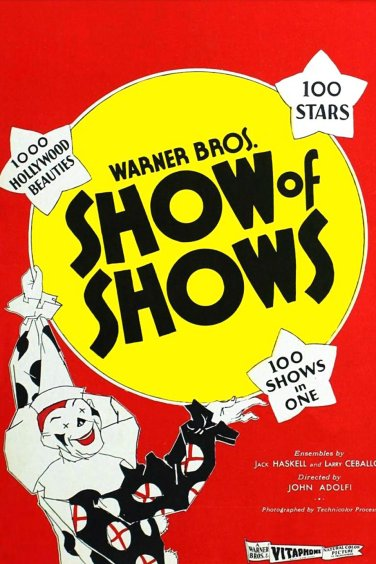 The Show of Shows (1929) Directed by John G. Adolfi Shown: poster art